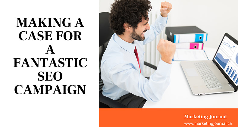 Making-a-Case-for-a-Fantastic-SEO-Campaign