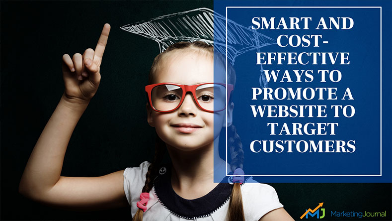 Smart-and-Cost-Effective-Ways-to-Promote-A-Website-to-Target-Customers