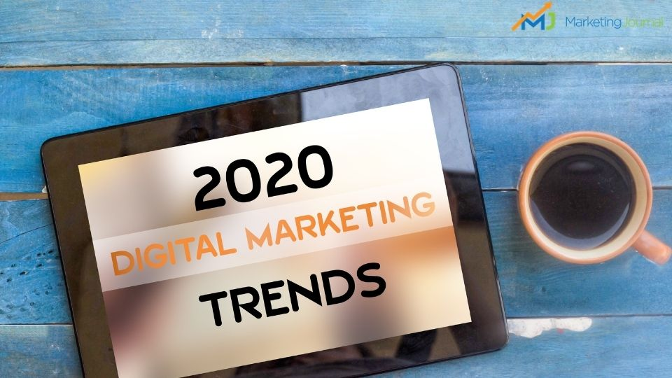 Digital Marketing Trends To Watch Out For In 2020 (3)