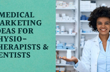 5-Medical-Marketing-Ideas-for-Physiotherapists-&-Dentists