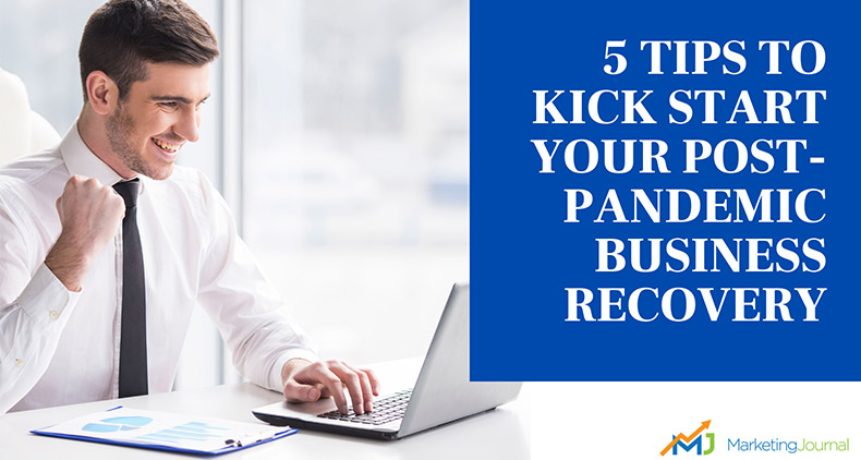 5-Tips-to-Kick-Start-Your-Post-Pandemic-Business-Recovery